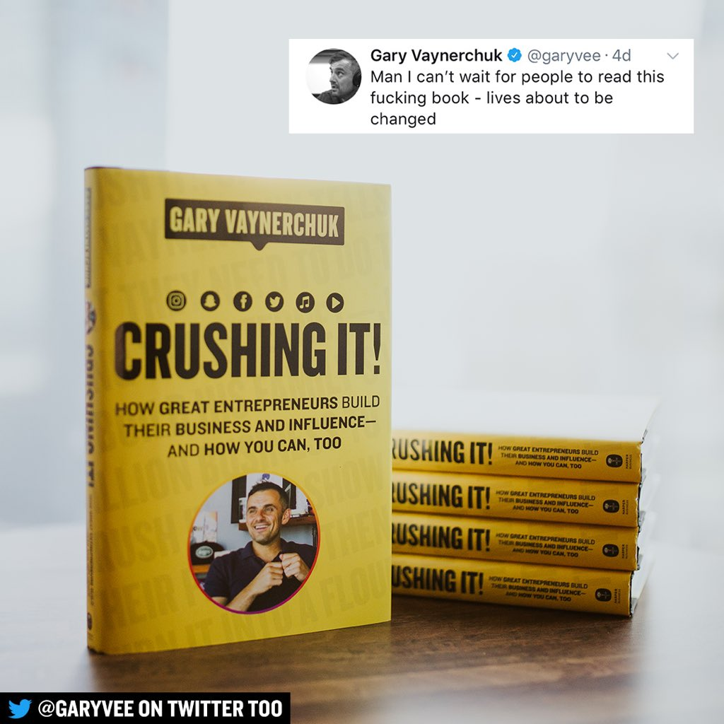 Crushing It!: How Great Entrepreneurs Build Their Business and Influence - and How You Can, Too by Gary Vaynerchuk